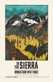 In the Sierra: Mountain Writings