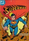 Superman by E. Nelson Bridwell
