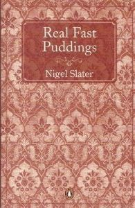 Real Fast Puddings by Nigel Slater