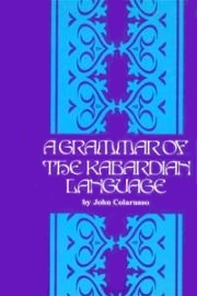 Grammar of the Kabardian Language