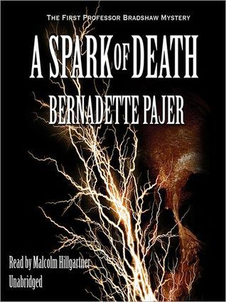 A Spark of Death by Bernadette Pajer