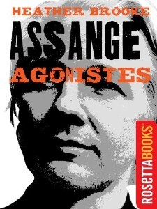 Assange Agonistes by Heather Brooke