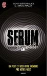 Serum saison 1, épisode 1 by Henri Loevenbruck