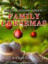 Family Cursemas (The Megamillionaire Murders)
