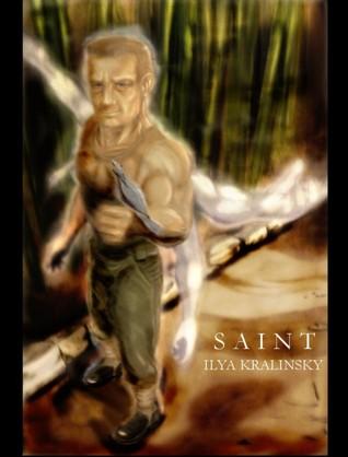 Saint by Ilya Kralinsky
