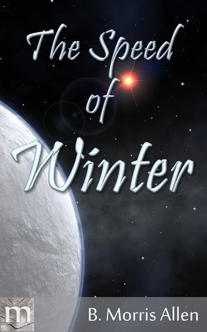 Ebook The Speed of Winter by B. Morris Allen TXT!