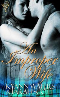 An Improper Wife by Tarah Scott