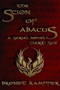 The Scion of Abacus, Part 6