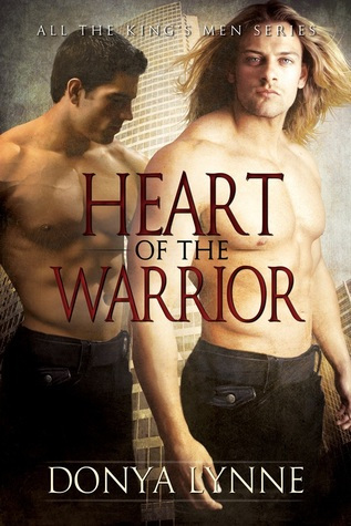 Heart of the Warrior (All The King's Men, #2)