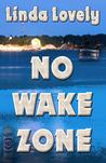 No Wake Zone (Marley Clark Mysteries, #2)