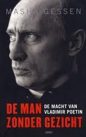 De man zonder gezicht. De macht van Vladimir Poetin