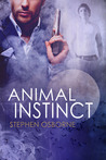 Animal Instinct (Duncan Andrews Thrillers, #2)