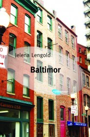 Baltimor by Jelena Lengold