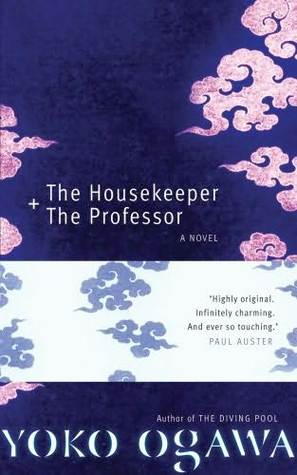 The Housekeeper + The Professor by Yōko Ogawa