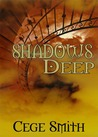 Shadows Deep (Shadows, #2)