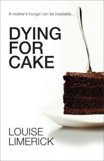 Dying For Cake by Louise Limerick