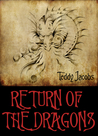 Return of the Dragons (Return of the Dragons #1-2)