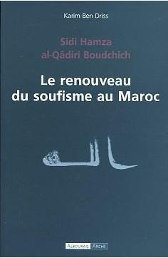 Le Renouveau du Soufisme au Maroc