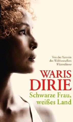 Schwarze Frau, Weisses Land