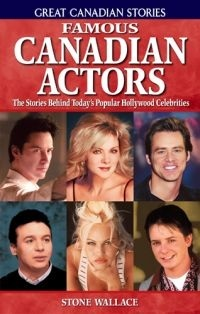 famous-canadian-actors-the-stories-behind-today-s-popular-hollywood-celebrities