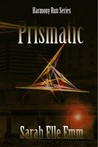 Prismatic (Harmony Run #1)