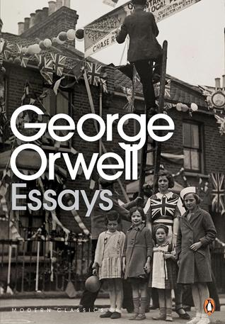 essays by george orwell 625164