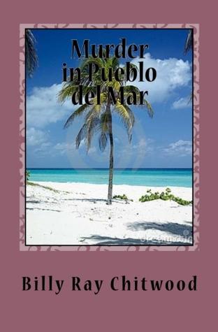 Murder in Pueblo del Mar (Bailey Crane, ...
