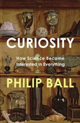 Curiosity by Philip Ball