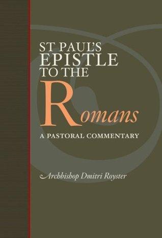 Saint Paul's Epistle to the Romans: A Pastoral Commentary