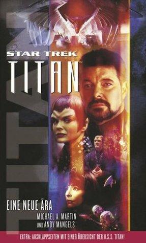 Eine neue Ära (Star Trek: Titan, #1)