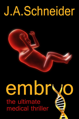 Embryo (A Rainey & Levine Thriller #1)