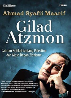 Best sellers eBook collection Gilad Atzmon: Catatan Kritikal tentang Palestina dan Masa Depan Zionisme PDF RTF by Ahmad Syafi\'i Maarif