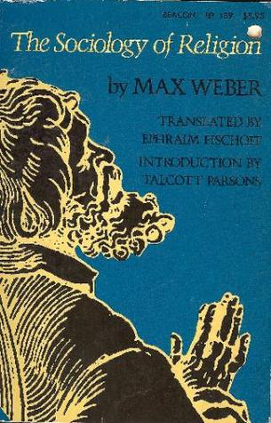 The Sociology of Religion by Max Weber