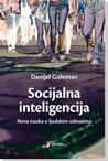 Socijalna inteligencija by Daniel Goleman