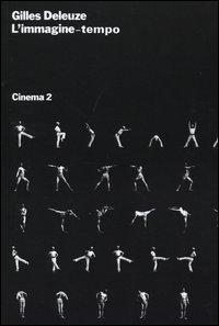 Cinema. Vol. 2: L'immagine-tempo