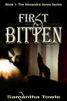 First Bitten (Alexandra Jones, #1)