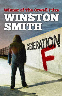 Generation F by Winston T. Smith