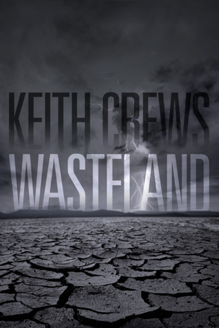 Wasteland by Keith Crews