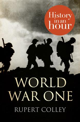 World War One by Rupert Colley