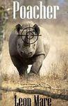 Poacher (Sam Jenkins Trilogy, #1)