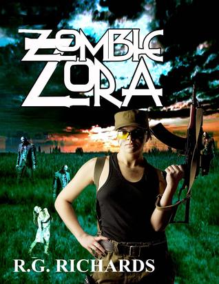 Ebook Zombie Zora by R.G. Richards DOC!