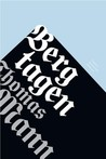 Bergtagen by Thomas Mann