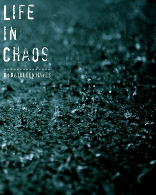 Life in Chaos