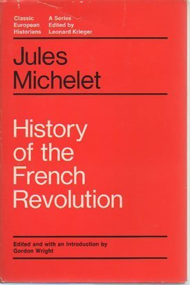 History of the French Revolution by Jules Michelet