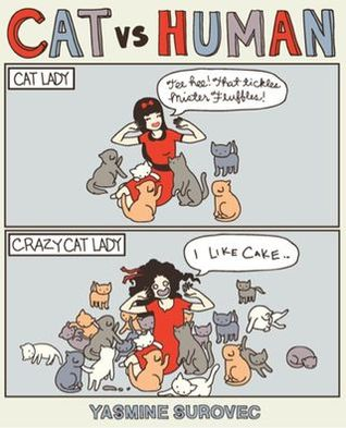 Cat vs Human by Yasmine Surovec