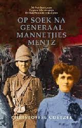 Op Soek Na Generaal Mannetjies Mentz