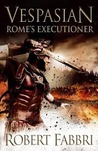Rome's Executioner (Vespasian, #2)