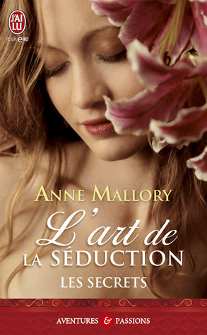 L'art de la séduction (Secrets, #1)