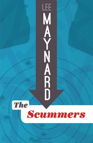 The Scummers by Lee Maynard