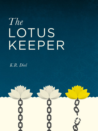 [ BOOKS ] ✭ The Lotus Keeper  Author K.R. Dial – Submitalink.info